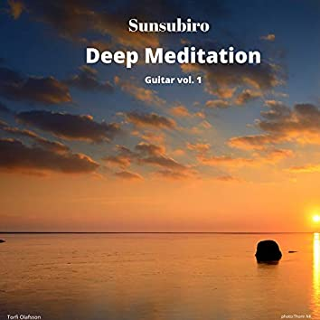Sunsubiro Deep Mediation Guitar, Vol. 1