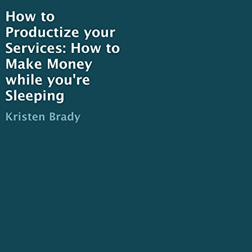How to Productize Your Services audiobook cover art