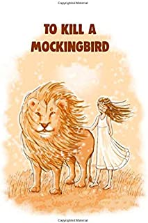 To Kill a Mockingbird: Lined Notebook / Journal Gift, 120 Pages, 6x9, Soft Cover, Matte Finish