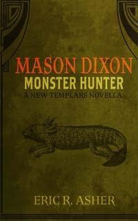 Mason Dixon - Monster Hunter (Volume 1)