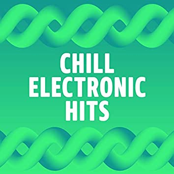 Chill Electronic Hits
