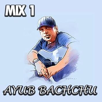 Ayub Bachchu Mix 1