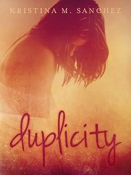 Duplicity by [Kristina M. Sanchez]