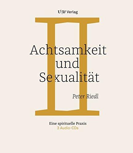 Achtsamkeit und Sexualität: Eine spirituelle Reise