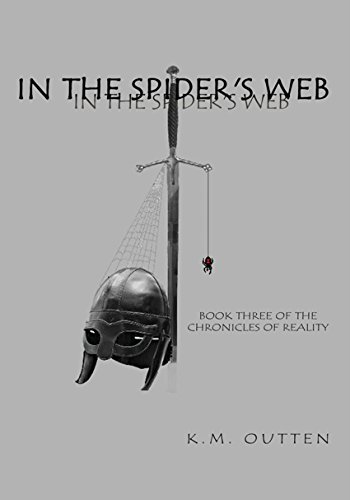 In the Spider's Web: Book Three of the Chronicles of Reality (English Edition)