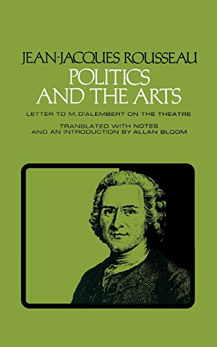 Politics and the Arts: Letter to M.D. Alembert on the Theatre (Agora Editions)の詳細を見る
