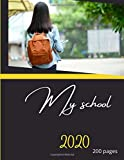 My School 2020: Notebook back to school. Journal of 200 lined pages 8.5x11 inches