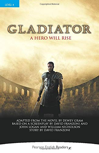 Gladiator (Pearson English Graded Readers)