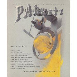 PARKETT No. 13 1987 Kunstzeitschrift / Art Magazine. Collaboration REBECCA HORN. [Deutsch / Englisch]. [Schweizer Kunstzeitschrift in deutscher und englischer Sprache].