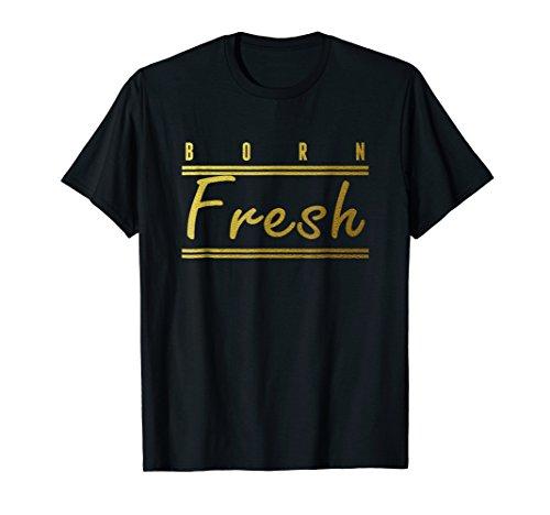 Born Fresh Gold T-Shirt Sneaker Heads Basketball shoes fresh