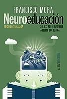 Neuroeducación : solo se puede aprender aquello que se ama