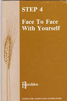 Step Four: Face to Face with Yourself 0894861646 Book Cover