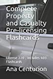 Complete Property and Casualty Pre-licensing Flashcards: License 220 , includes 403 Flashcards