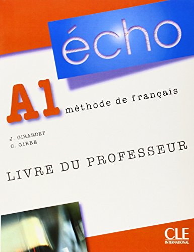 Écho A1: Livre du professeur