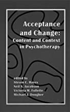 acceptance and change content and context in psychotherapy
