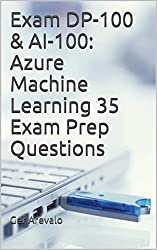ai-100 Azure Machine Learning Exam Prep Questions