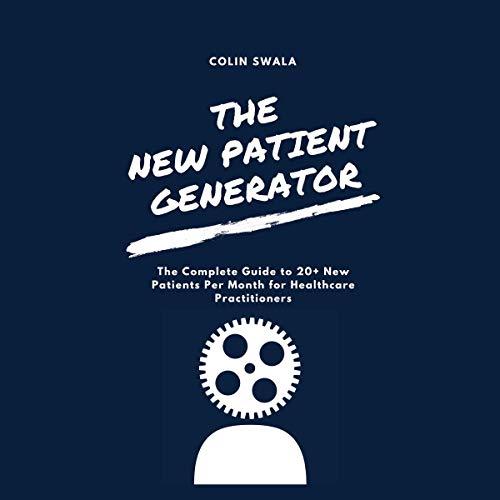 The New Patient Generator audiobook cover art