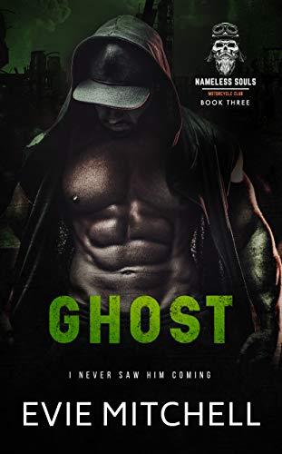 Ghost: A Post-Apocalyptic Motorcycle Club Australian Romance (Nameless Souls MC Book 3)