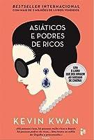Asiáticos e podres de ricos (Portuguese Edition)