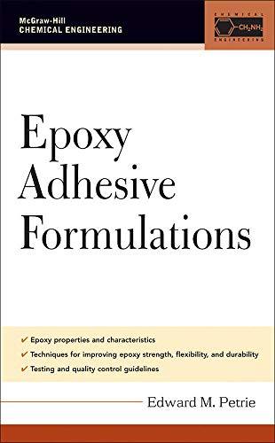 Epoxy Adhesive Formulations (McGraw-Hill Chemical Engineering)