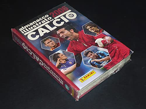 R- ALMANACCO ILLUSTRATO DEL CALCIO 2006 BLISTERATO -- PANINI - 2006 - C - LCX
