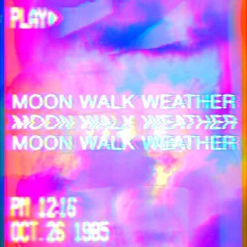 Moon Walk Weather (Remix)