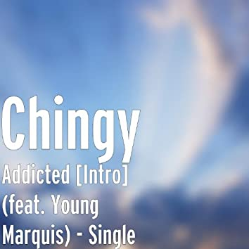 Addicted [Intro] (feat. Young Marquis) - Single