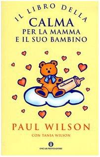 Il libro della calma per la mamma e il suo bambino