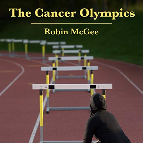The Cancer Olympics audiobook cover art