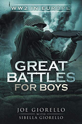 Great Battles for Boys: WW2 Europe