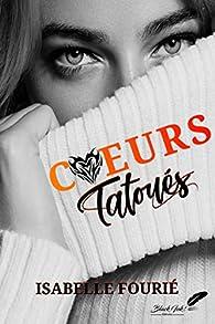 Coeurs tatoués par Isabelle Fourié