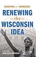 Education for Democracy: Renewing the Wisconsin Idea