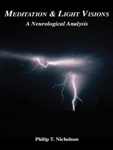 Meditation & Light Visions: A Neurological Analysis (English Edition)