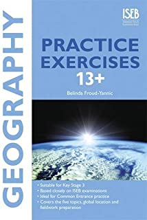 Geography Practice Exercises 13+: Practice Exercises for Common Entrance Preparation
