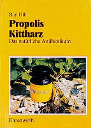 Propolis - Kittharz: Das natürliche Antibiotikum