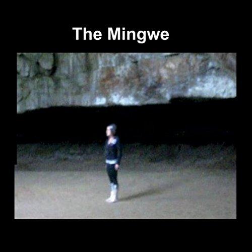 The Mingwe