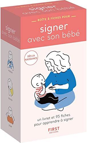 Boîte à fiches signer avec son bébé - un livret et 95 fiches pour apprendre à signer dès la...