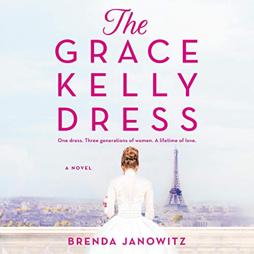 The Grace Kelly Dress audiobook cover art