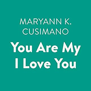 You Are My I Love You audiobook cover art