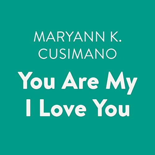 Couverture de You Are My I Love You
