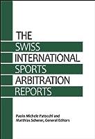 The Swiss International Sports Arbitration Reports