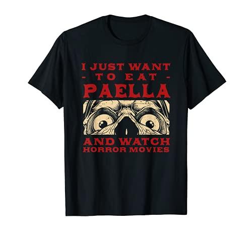 Comer Paella y ver pelculas de terror Arroz Dish Movie Lover Camiseta