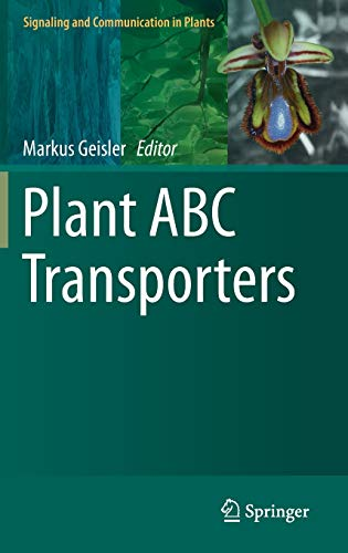 Plant ABC Transporters (Signaling and Communication in Plants (22), Band 22)