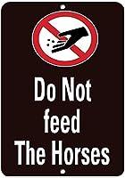 馬に餌をやらないでください。金属スズサイン通知街路交通危険警告耐久性、防水性、防錆性