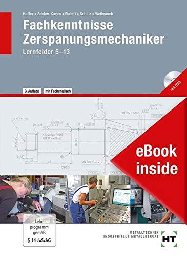 eBook inside: Buch und eBook Fachkenntnisse Zerspanungsmechaniker: Lernfelder 5--13