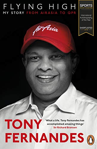 Flying High: My Story: From AirAsia to QPR (Peng01  13 06 2019) (English Edition)