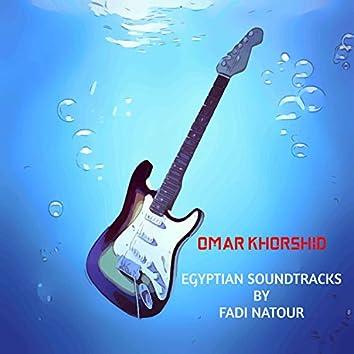 Omar Khorshid... Egyptian Soundtracks