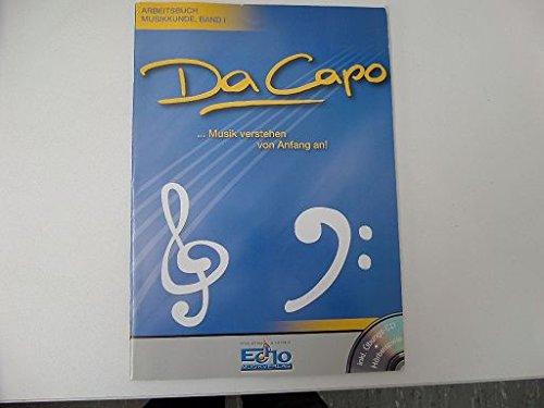 Da Capo ... Musik verstehen von Anfang an! Arbeitskunde Musikkunde Band 1 mit CD