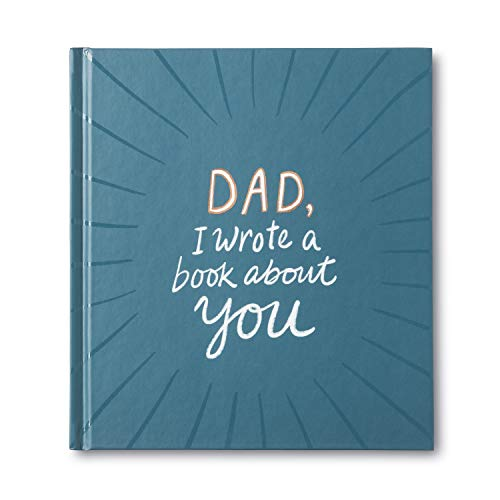 Compendium Dad, I Wrote a Book about You — One-of-a-kind gift book filled with prompts that you complete.