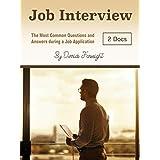 Entrevista de emprego: As perguntas e respostas mais comuns durante uma solicitação de emprego (Portuguese Edition)
